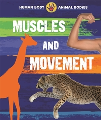 Human Body, Animal Bodies: Muscles and M