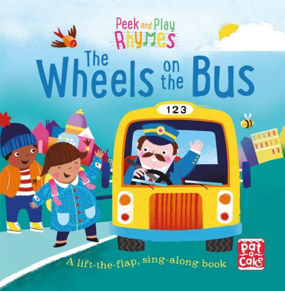 Peek and Play Rhymes: The Wheels on the