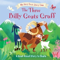 My Very First Story Time: The Three Bill