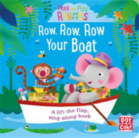 Peek and Play Rhymes: Row, Row, Row Your