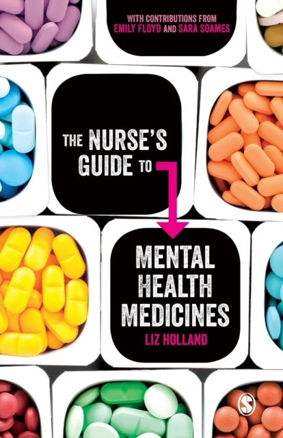 The Nurse's Guide to Mental Health Medic