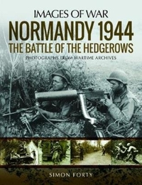 Normandy 1944: The Battle of the Hedgero