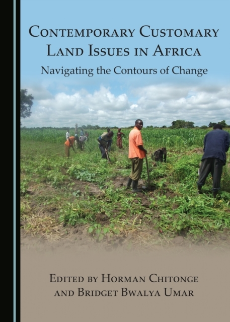 Contemporary Customary Land Issues in Af