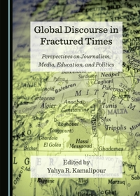 Global Discourse in Fractured Times