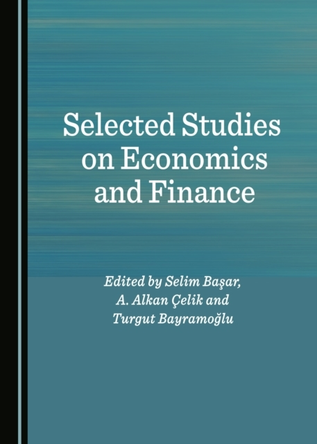 Selected Studies on Economics and Financ
