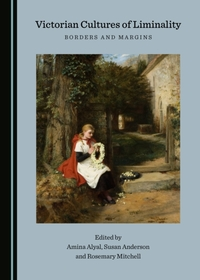 Victorian Cultures of Liminality