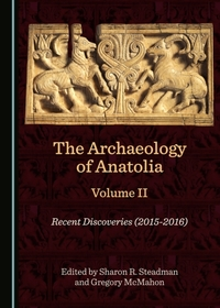 Archaeology of Anatolia Volume II