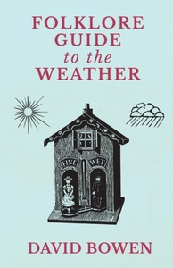 Folklore Guide to the Weather