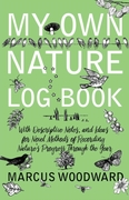 My Own Nature Log Book - With Descriptiv