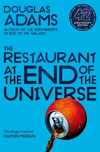 The Restaurant at the End of the Univers