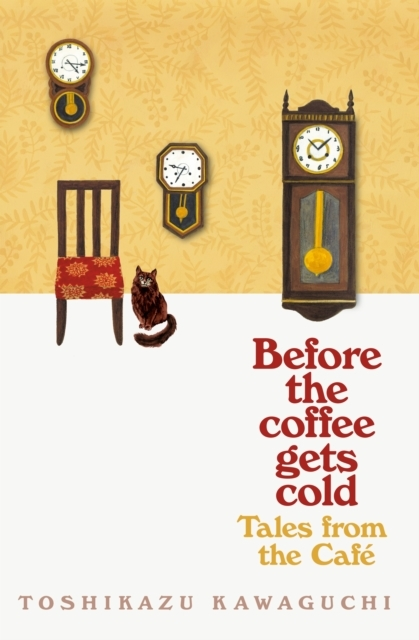 Before the Coffee Gets Cold: Tales from