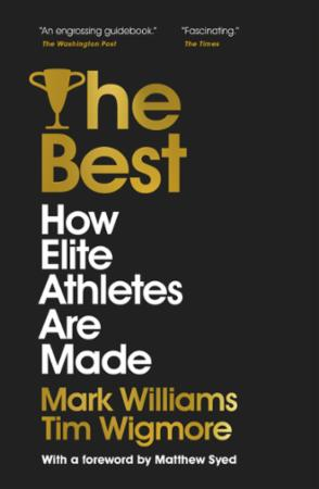 Bilde av The Best: How Elite Athletes Are Made