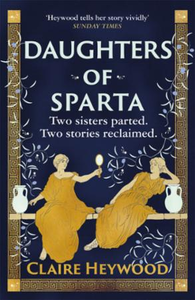 Daughters of Sparta: A tale of secrets, betrayal and revenge