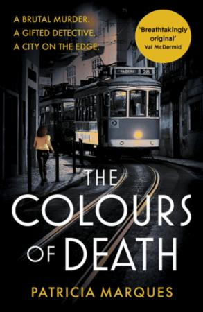 The Colours of Death: A gripping crime novel set in the heart