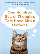 One Hundred Secret Thoughts Cats have ab