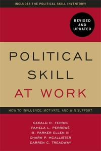 Political Skill at Work: Revised and Upd