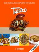 Twisted: A Cookbook - Bold, Unserious, Delicious