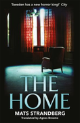 The Home: A brilliantly creepy novel about possess