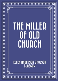 Miller Of Old Church