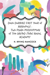 Dave Darrin's First Year at Annapolis :