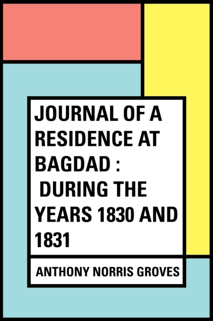 Journal of a Residence at Bagdad : Durin