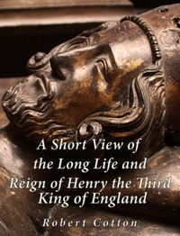 Short View of the Long Life and Reign of
