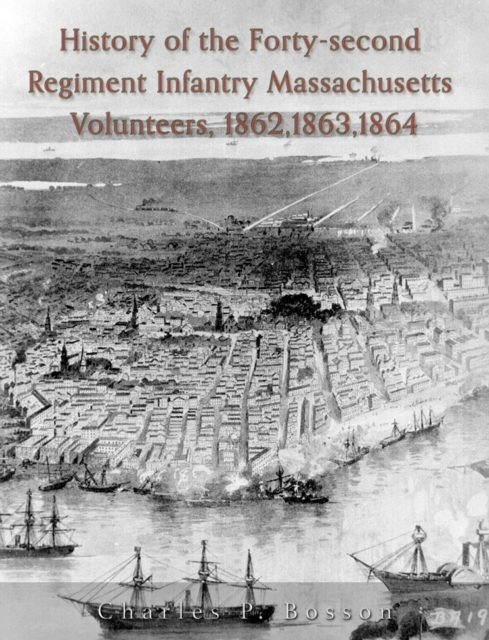 History of the Forty-Second Regiment Inf