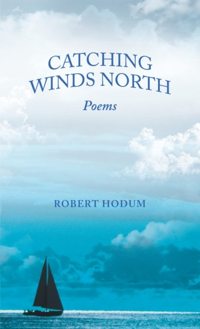 Catching Winds North