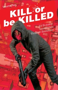 Kill or Be Killed Volume 2