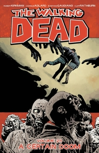 The Walking Dead Volume 28: A Certain Do