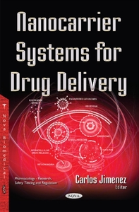 Nanocarrier Systems for Drug Delivery