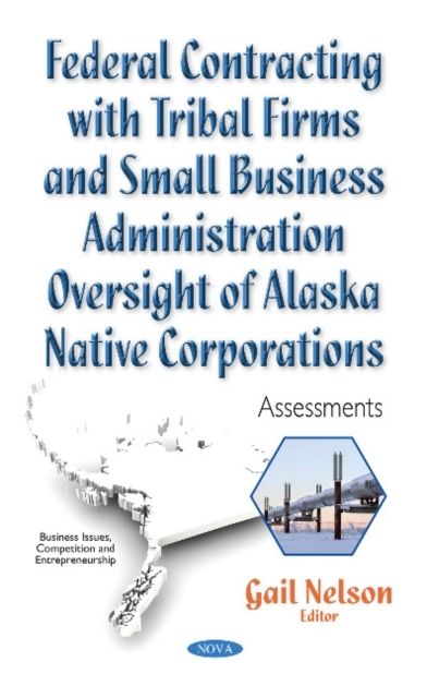 Federal Contracting with Tribal Firms &