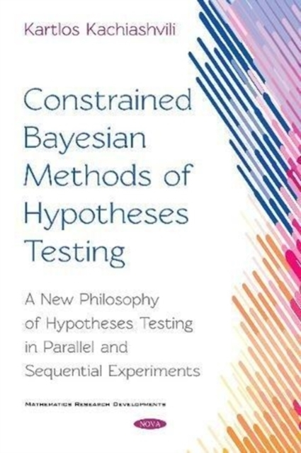 Constrained Bayesian Methods of Hypothes