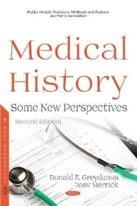 Medical History: Some New Perspectives