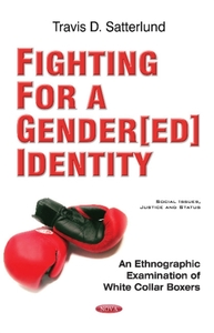 Fighting for a Gender[ed] Identity