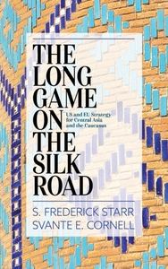 The Long Game on the Silk Road