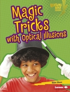 Magic Tricks with Optical Illusions