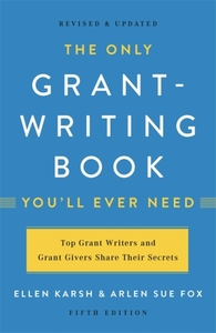 The Only Grant-Writing Book You'll Ever