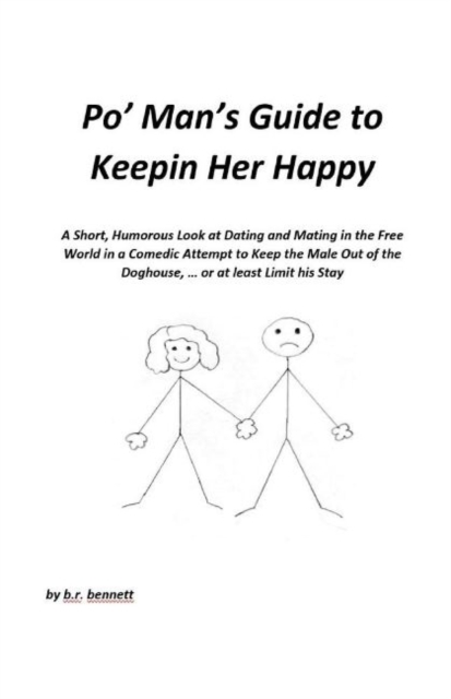 Po' Man's Guide to Keepin Her Happy