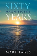 Sixty Magnificent Years