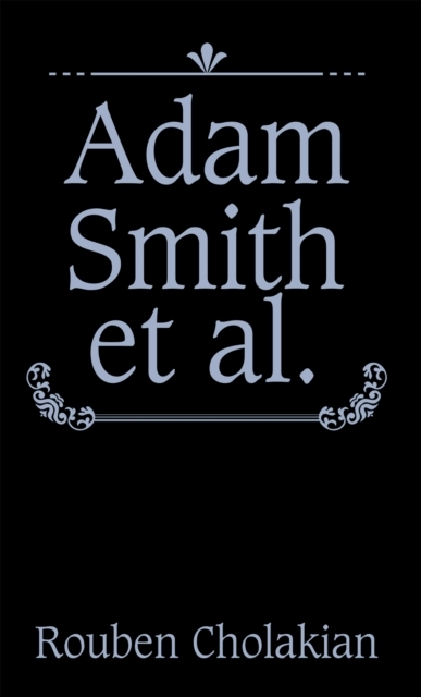 Adam Smith Et Al.