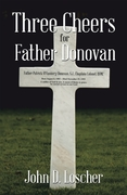 Three Cheers for Father Donovan