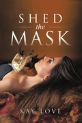 Shed the Mask