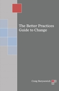 Better Practices Guide to Change