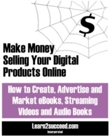Make Money Selling Your Digital Products