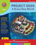 Project Geos: A Brave New World Gr. 4-7