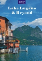 Lake Lugano & Beyond