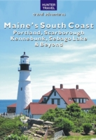 Maine's South Coast: Portland, Scarborou