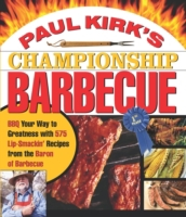 Paul Kirk's Championship Barbecue