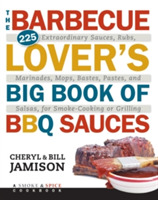 The Barbecue Lover's Big Book of BBQ Sau